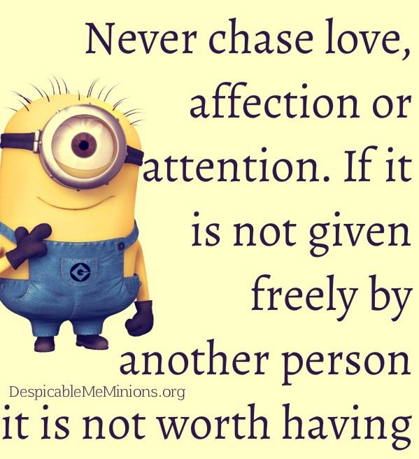 Chasing Love Quotes: Never Chase Love, Affection Or Attention Pictures, Photos