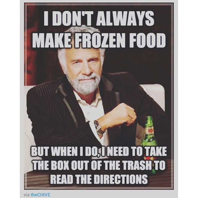 I Don't Always Make Frozen Food Pictures, Photos, and ...