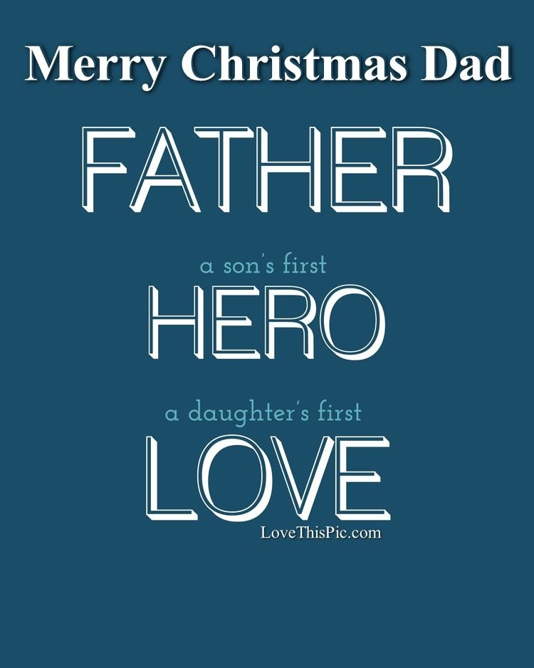 merry christmas to my father - Merry Christmas Dad