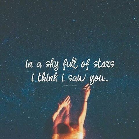 In A Sky Full Of Stars Pictures, Photos, and Images for Facebook, Tumblr, Pin...