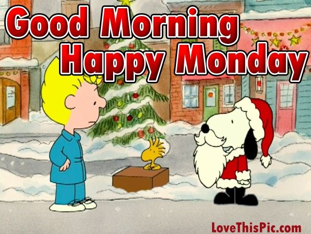 Christmas Snoopy Good Morning Monday Quote Pictures Photos And