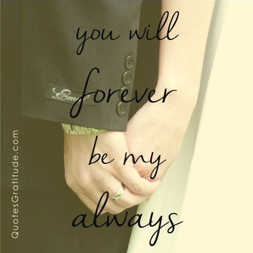 You Will Forever Be My Always Pictures, Photos, And Images