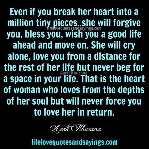 The Way To A Woman Heart Quotes: Even If You Break Her Heart... Pictures, Photos, And