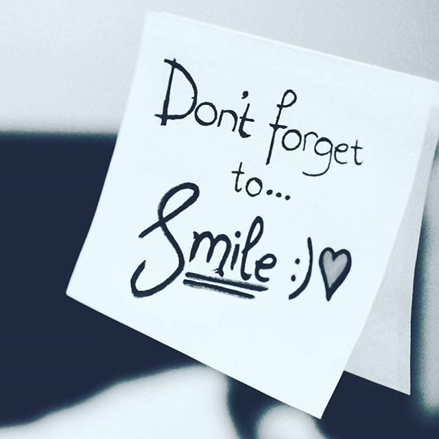 Dont Forget To Smile Quotes Don't Forget To Smile ...