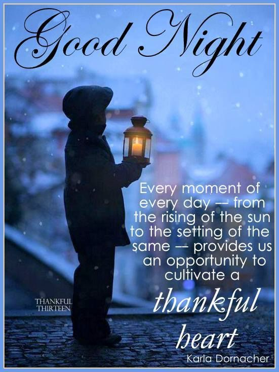 Goodnight Have A Thankful Heart Pictures Photos And