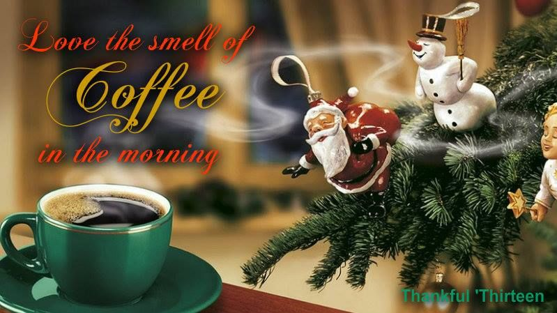 Coffee And Christmas Quotes: Love The Smell Of Coffee In The Morning Pictures, Photos