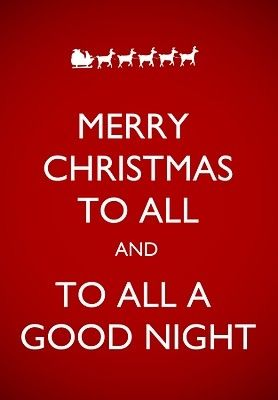 Merry Christmas To All And To All A Good Night Pictures, Photos, and Images for Facebook, Tumblr ...