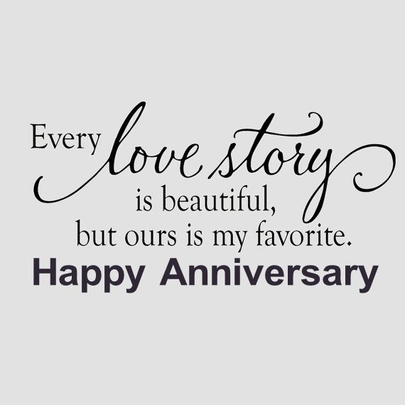 Anniversary Quote: Our Love Story Is My Favorite Happy Anniversary Pictures