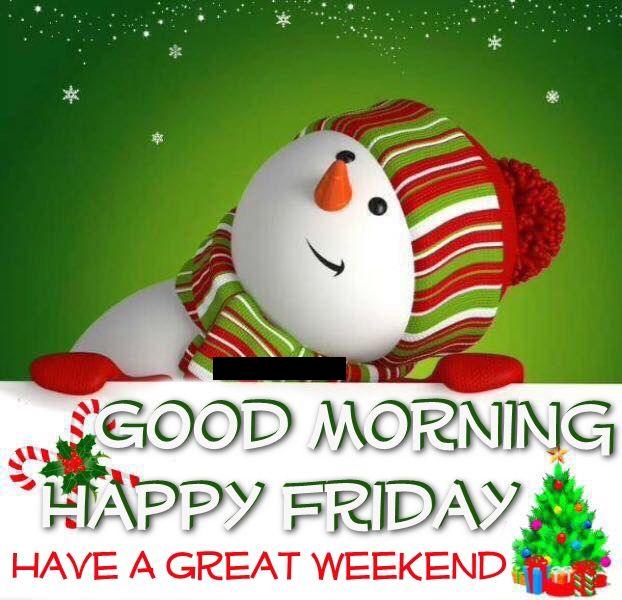 Good Morning Happy Friday Christmas Quote Pictures, Photos, and ...