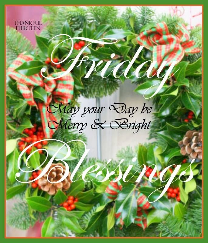 Friday Christmas Quotes: Christmas Friday Blessings Pictures, Photos, And Images