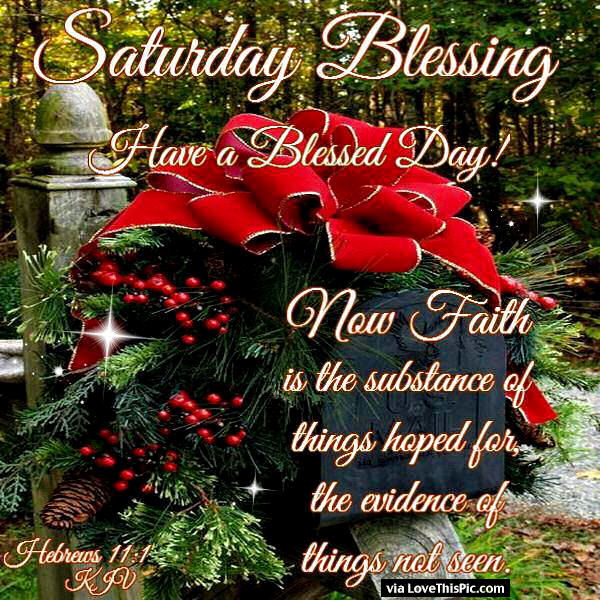 Saturday Blessings With Bible Quote Pictures, Photos, and
