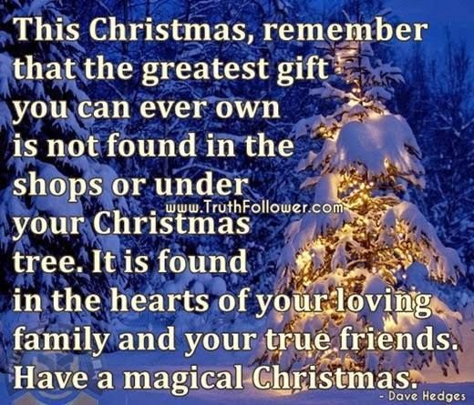 the greatest christmas gift is family and friends