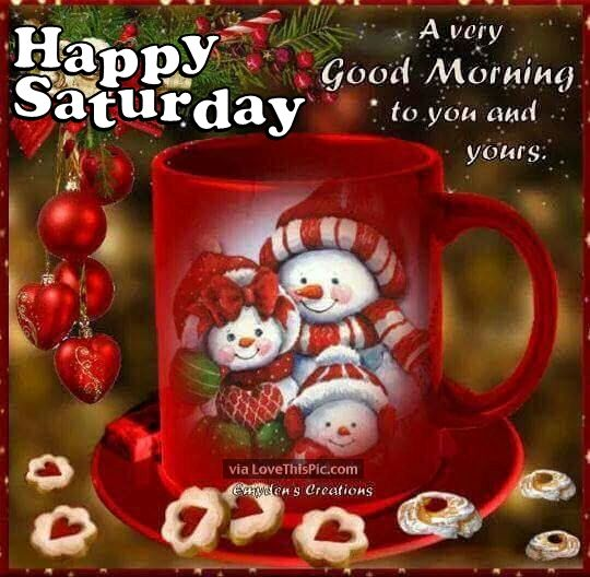 Christmas Good Morning Happy Saturday Quote For Friends Pictures ...