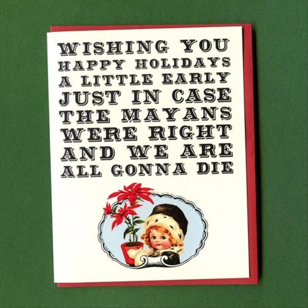 Funny Happy Xmas Quotes: Wishing You Happy Holidays A Little Early Pictures, Photos