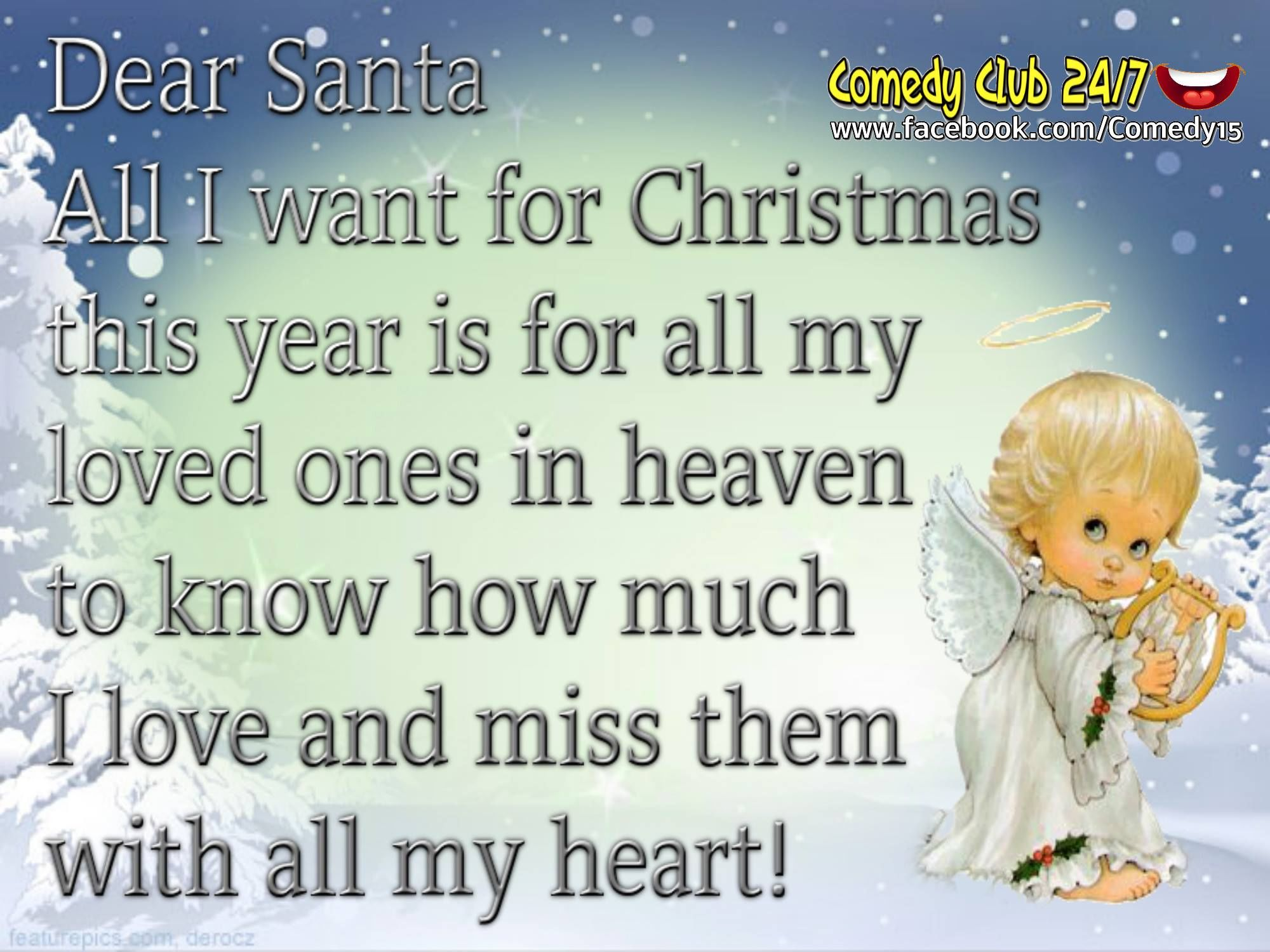 Quotes About Lost Loved Ones In Heaven Amazing Dear Santa I Want All My Loved Ones In Heaven To Know I Love Them