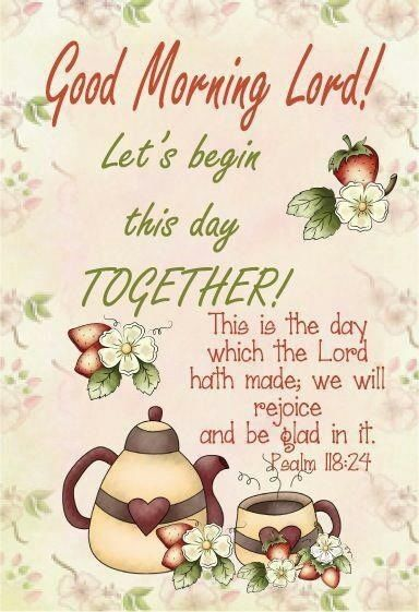 Good Morning Lord Quote Pictures, Photos, and Images for Facebook