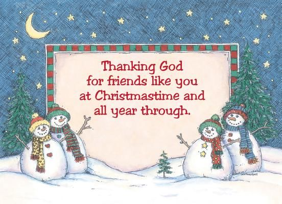 Beautiful Thanking God For Friends Like You At Christmastime.