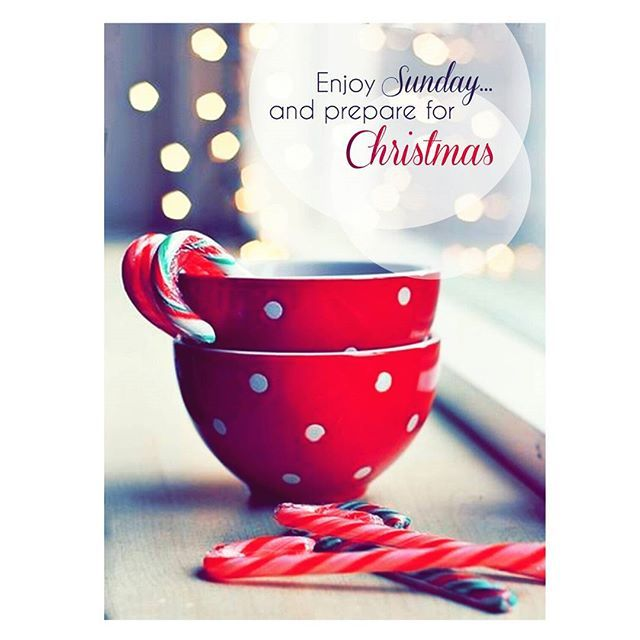 enjoy sunday and prepare for christmas - Christmas Sunday