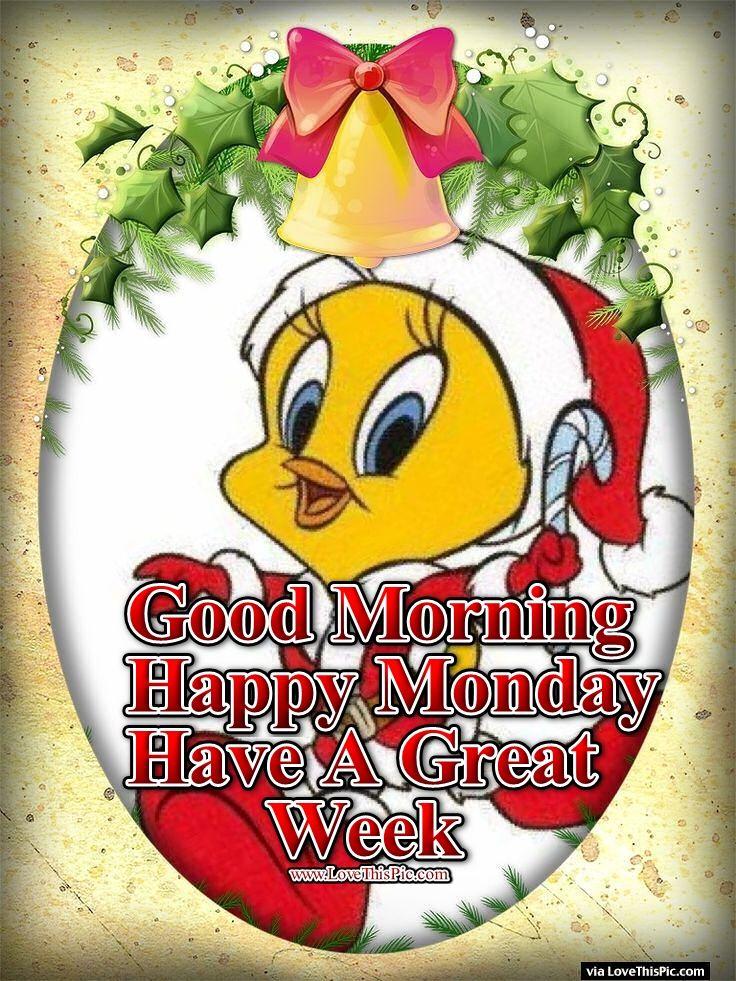 Captivating Christmas Tweety Good Morning Monday Quote