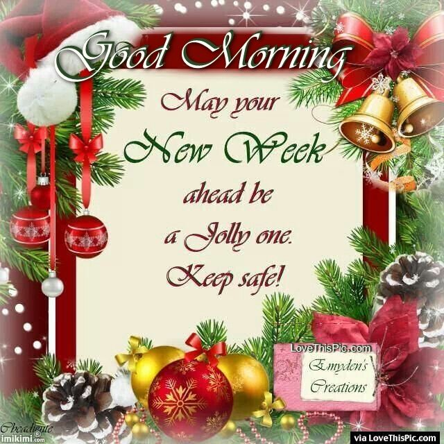 Good Morning Christmas Week Quotes Monday