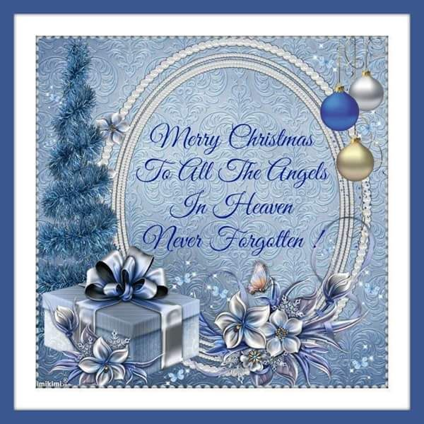 Missing Someone At Christmas Quotes: Merry Christmas To All The Angels In Heaven Pictures