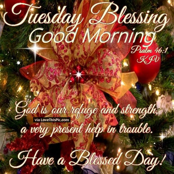Tuesday Good Morning Blessings Christmas Time Quote Pictures ...