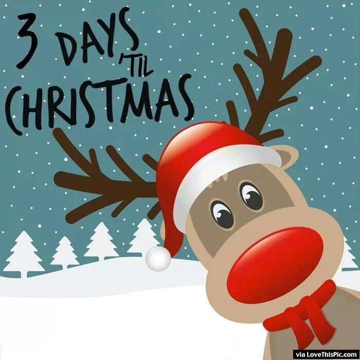Countdown Till Christmas.3 Days Till Christmas Pictures Photos And Images For