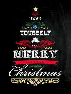 have yourself a very merry little christmas - Have Yourself A Very Merry Christmas