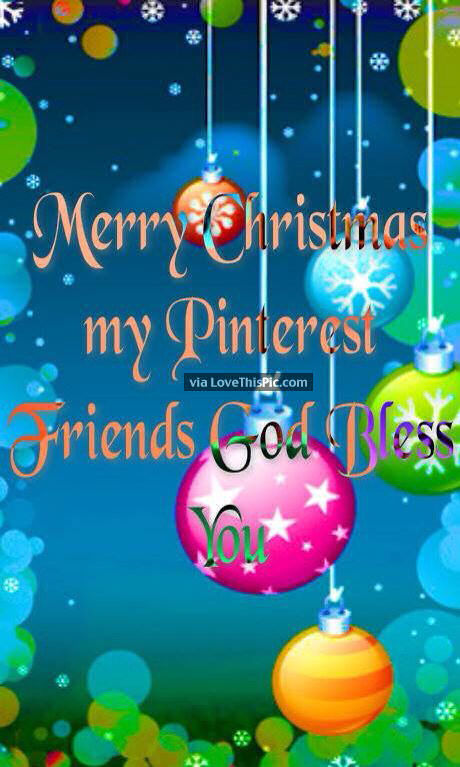 Merry Christmas To My Pinterest Friends Pictures, Photos, and ...