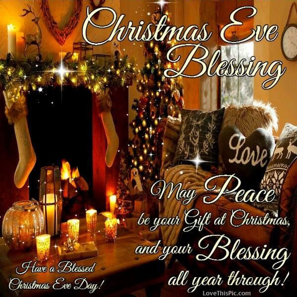 Christmas Eve Quotes.Christmas Eve Blessings Pictures Photos And Images For