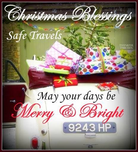 Christmas Blessings Safe Travels Pictures Photos And
