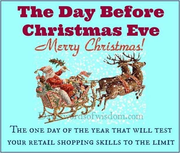 The Day Before Christmas Eve Quote Pictures, Photos, and Images for Facebook, Tumblr, Pinterest ...