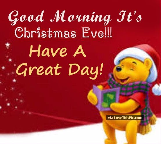 Good Morning Christmas Eve Quote Pictures, Photos, and Images for ...