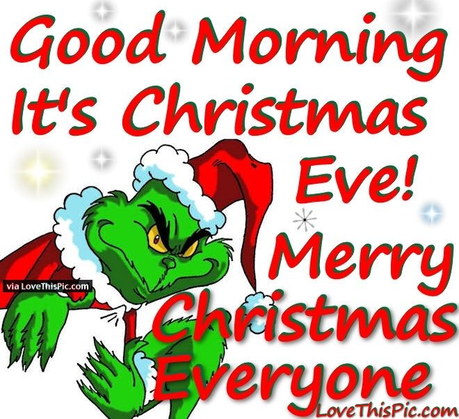 Good Morning Its Christmas Eve Quote Pictures, Photos, and Images ...