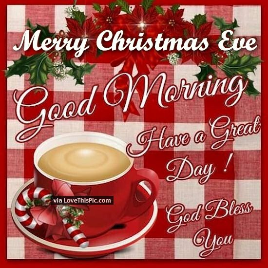 Good Morning Merry Christmas Eve God Bless You Pictures, Photos ...