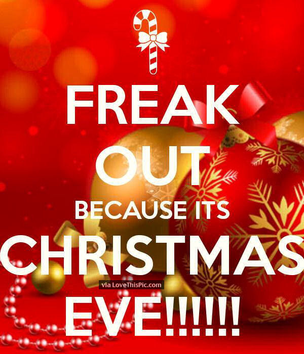 Freak Out Its Christmas Eve Pictures, Photos, and Images for ...