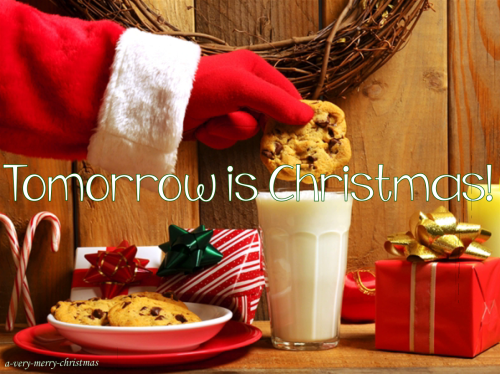 tomorrow is christmas quote - Tomorrow Is Christmas