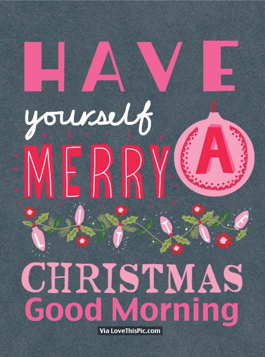 Have Yourself A Merry Christmas Pictures, Photos, and Images for Facebook, Tumblr, Pinterest ...