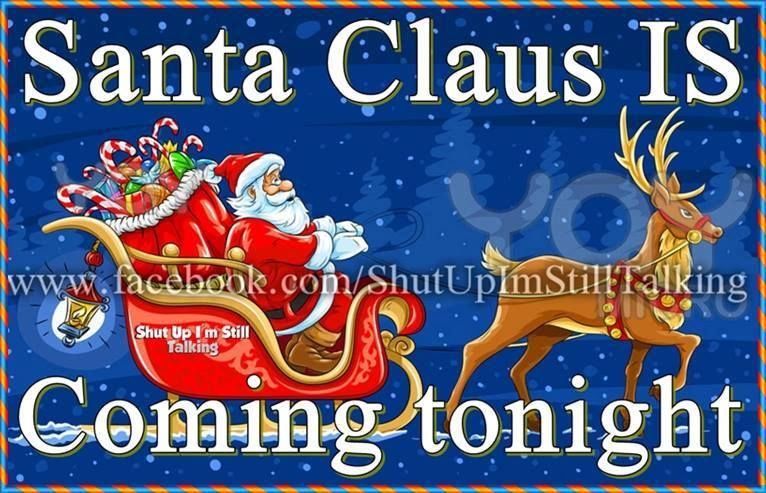 Santa Claus Is Coming Tonight Quote