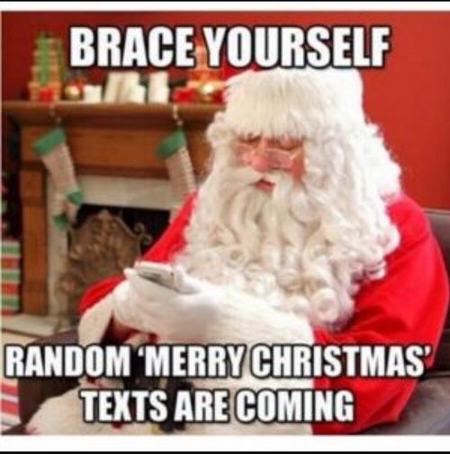 Christmas Eve Quotes Tumblr: Brace Yourself, Random 'Merry Christmas' Texts Are Coming