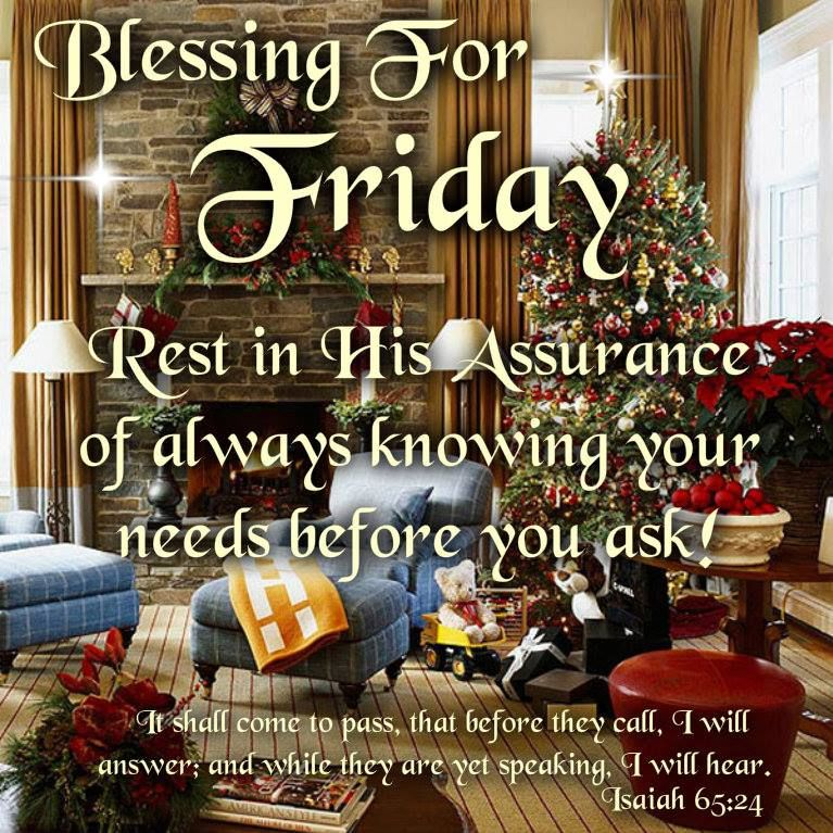 Friday Christmas Quotes: Blessings For Friday Pictures, Photos, And Images For