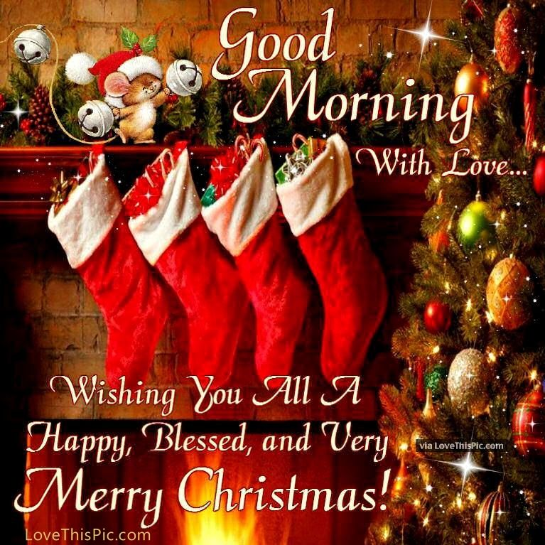 Christmas Good Morning Quotes: Good Morning With Love Merry Christmas Pictures, Photos