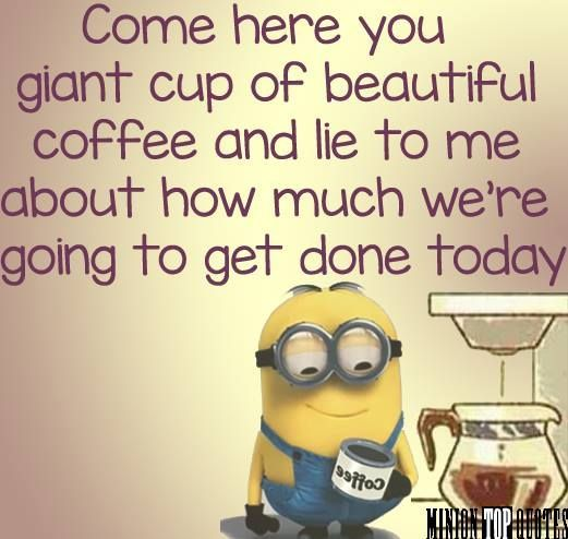 Funny Morning Minion Quote About Coffee Pictures, Photos ...