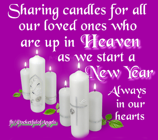 Sharing This Candle For Our Loved Ones In Heaven This New