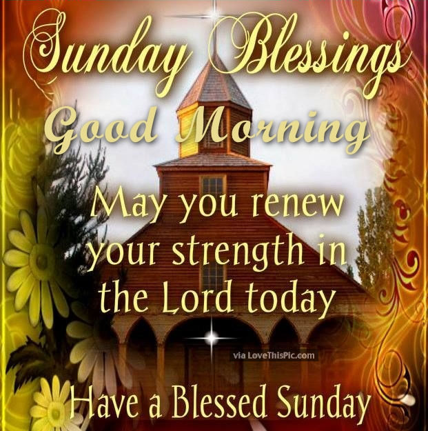 Good Morning Sunday Lord : Sunday blessings good morning pictures photos and images