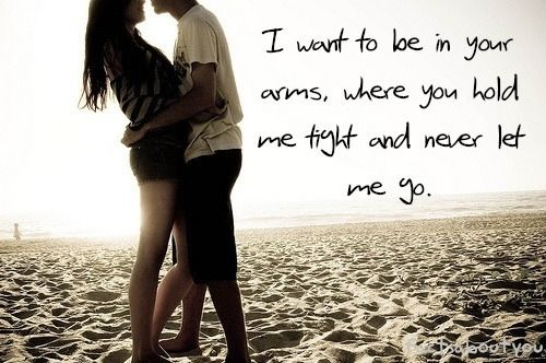 i want to be in your arms where you hold me tight and