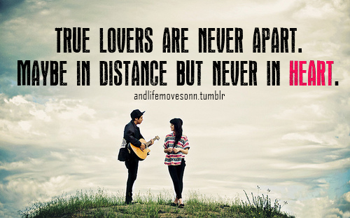 49 Best Love Quotes Images On Pinterest: True Lovers Are Never Apart Pictures, Photos, And Images