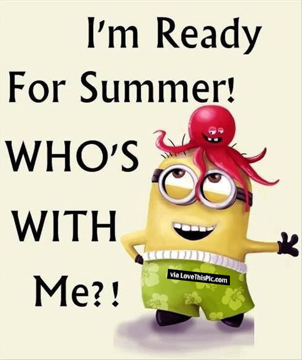 Am Ready For Summer Who Is With Me Pictures Photos And Images