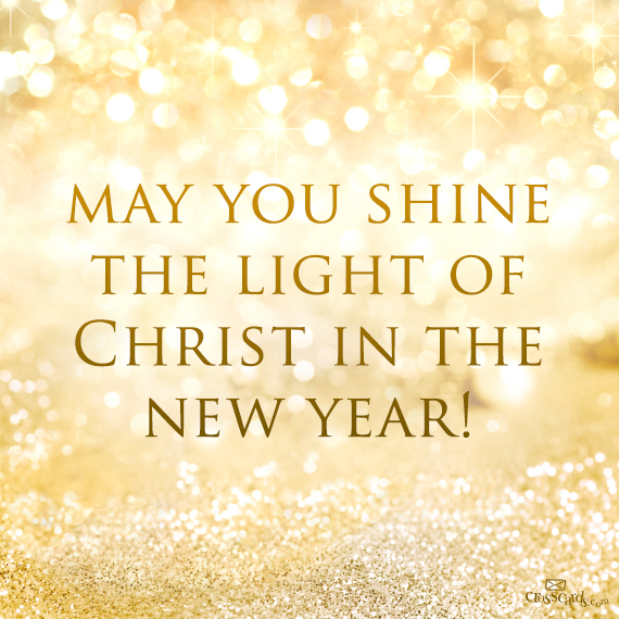 New Year Images With Bible Quotes: May You Shine Light Of Christ This New Years Pictures