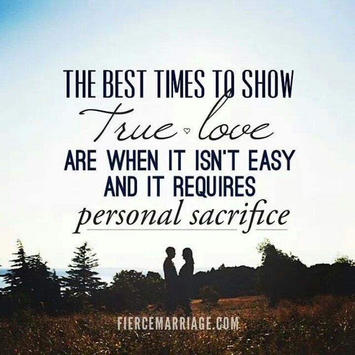 The Best Times To Show True Love Are When It Isn't Easy